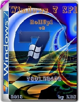 Microsoft Windows 7 Ultimate SP1 7601.23403 RollUP 2016 x86-x64 RU Micro v2 - «Windows»