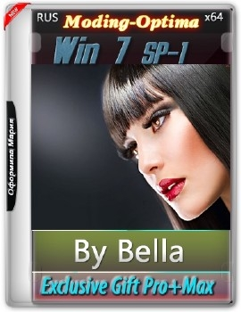 Win 7 SP-1 Exclusive Gift Pro+Max 2 IN 1(Moding-Optima)(x64) by Bella and Mariya (2016) [R - «Windows»
