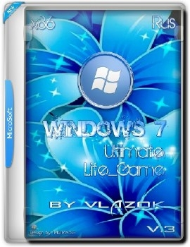 Windows 7 Ultimate x86 sp1 Lite_Game v.3 RUS - «Windows»