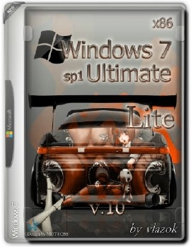 WWindows 7 Ultimate Sp1 x86 v.10 Lite RUS - «Windows»